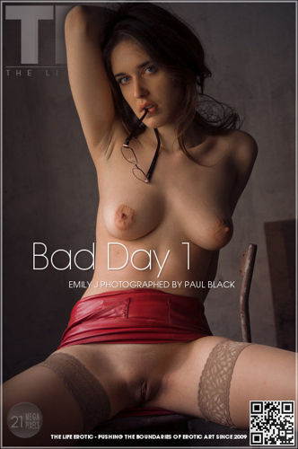 TLE - Emily J – Bad Day 1