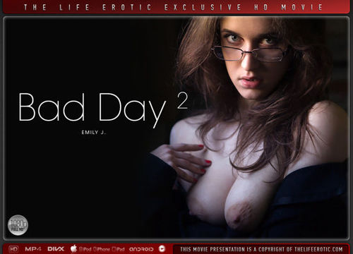 TLE - Emily J – Bad Day 2 1080p HD
