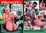 Pr!vate Special: Tropical Heat 2: Hot Stuff!