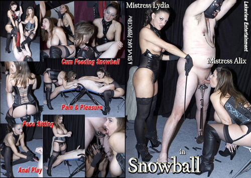 Snowball  Female Domination
