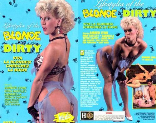 Lifestyles of the Blonde & Dirty (1992)