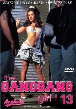 The GangBang Girl 13