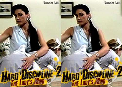 Hard Discipline #2 - The Ladys Maid FilePost Spanking