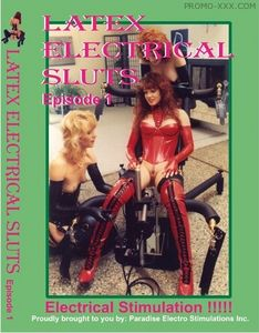 Latex Electrical Sluts Episode 1