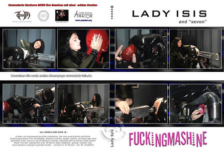 Lady Isis And Seven Fuckingmashine